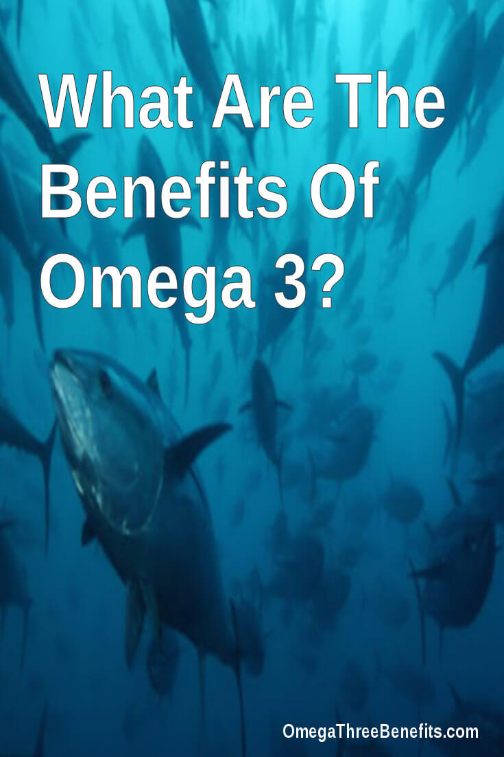 What are the benefits of omega 3?